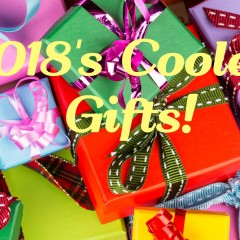 Coolest Gifts for 2018